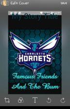 Famous Friends & the Bum by jboy2004914