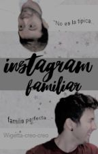 Instagram Familiar | Wigetta by magicalexby