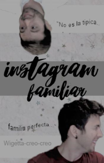 Instagram Familiar | Wigetta