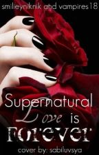 Supernatural Love is Forever by ConfusedForever