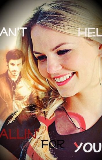 Can't Help Fallin' For You ~CaptainSwan Fanfiction