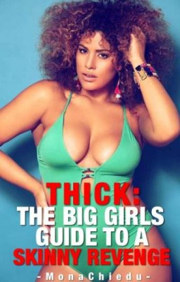 THICK: The Big Girl's Skinny Guide To Revenge (The McEllis Belles)