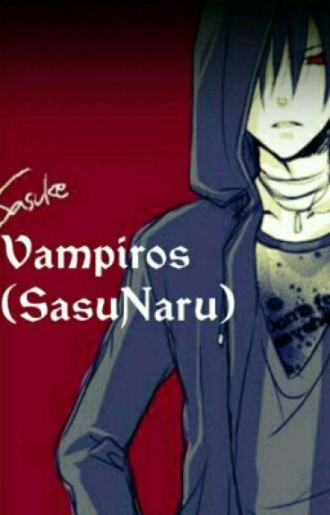 Vampiros (SasuNaru)