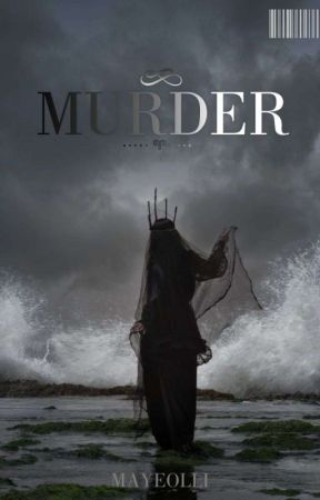 MURDER by MAYEOLLI