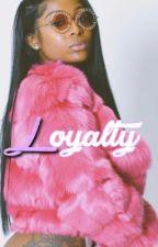 Loyalty  by JadaUnique_