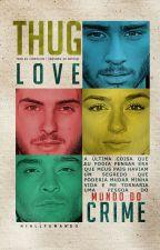 Thug Love || Z.M by DamonDelicious