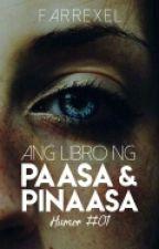 Ang Libro ng Paasa at Pinaasa by Farrexel