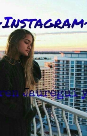 ~Instagram~ {Lauren Jauregui Y Tu}