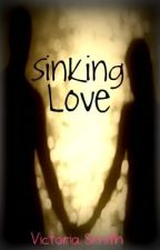 Sinking Love <3 by PrincessTori