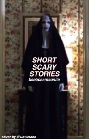Short Scary Stories // @beebosamsonite - Bloody Mary - Wattpad