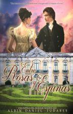 Entre Rosas y Espinas by albindaniel