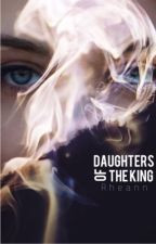Daughters of the King by MaggieRheann
