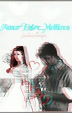 Amor Entre...Mellizos  by SecretDarkShipper