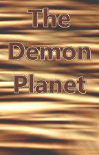 The Demon Planet (Naruto Fanfic) by yemihikari