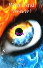 NoName: Wren and Wendel (Book 1) by weepingangels12870