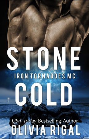 Stone Cold - An Iron Tornadoes MC Romance by OliviaRigal