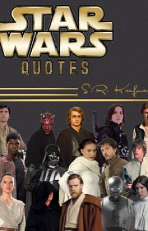 Star Wars Quotes by starwars0127