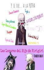 Las Locuras del Hijo de Kirigiri ♦♪♪♪ by LuKa_Kirigiri
