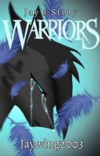 Warriors Jay's Beginning Book One: Dark Shadows by jaywing2003