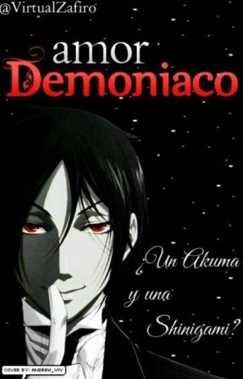 Amor Demoniaco ( Sebastian x Tu)