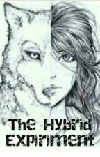 The Hybrid Experiment by Youngblood_Kira
