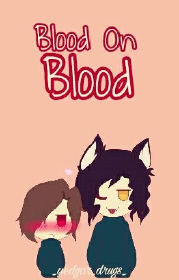 《Blood On Blood》Edyelo