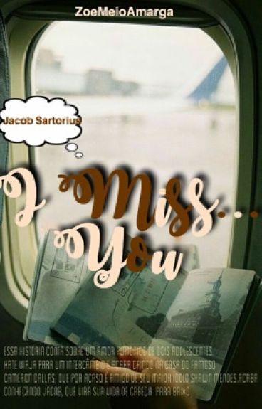I Miss You [Jacob Sartorius]