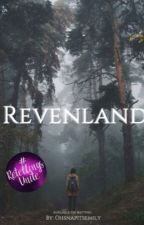 Revenland by Ohsnapitsemily