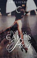 Por las calles de París.  by Keljenbi