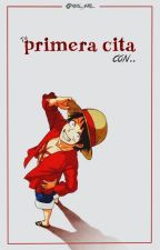 ♡ Tu primera cita con...  [One Piece ] by Hxll_Girl