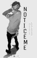 Notice Me. ( M!Yandere-Chan x Senpai!Reader ) by garbageboy_stinkman