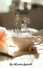 Diario de Reflexión  by Camila_Ayelen00