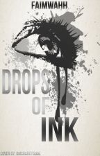 Drops of Ink (A Collection of Heartbreaking and Sad Poems) by Faimwahh
