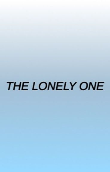 The Lonely One