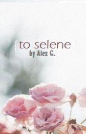 To Selene by Henbit-Deadnettle