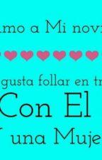 Amo A Mi Novio Y Me Encanta follar En Trio Con El Y  Una Mujer  by Pame_137