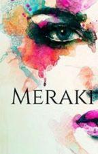 MERAKI by Malestefani26