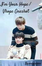 I'm Your Hope / VHope Oneshot (M) by onepieceee