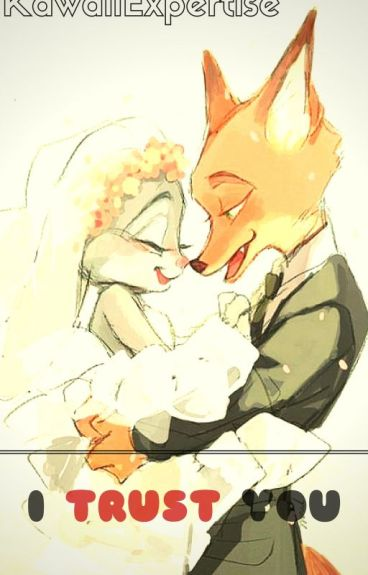 I Trust You [Judy x Nick]
