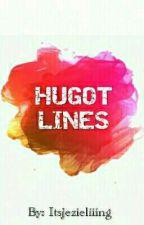 • HUGOT LINES • by Itsjezieliiing