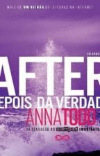 After 2- Depois Da Verdade (PT/BR) by VitoriaStyles556