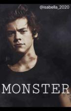 """""""Monster"""" - (Harry style fan fiction)  by izabella_2020"""