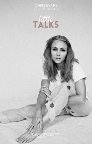 Little Talks ☇ C. Evans