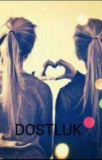 DOSTLUK by Friendly124