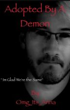 >> Adopted by a demon (darkiplier) << by _Omg_Its_Anna