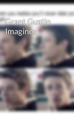 Grant Gustin Imagines by GrantGustin4Ever