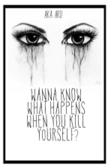 what happens if you kill yourself