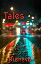 Tales by RishavB