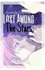 Lost Among the Stars - Hikaru X Reader by LovelySearra