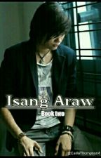 Isang Araw Book Two by CarlaThompson4